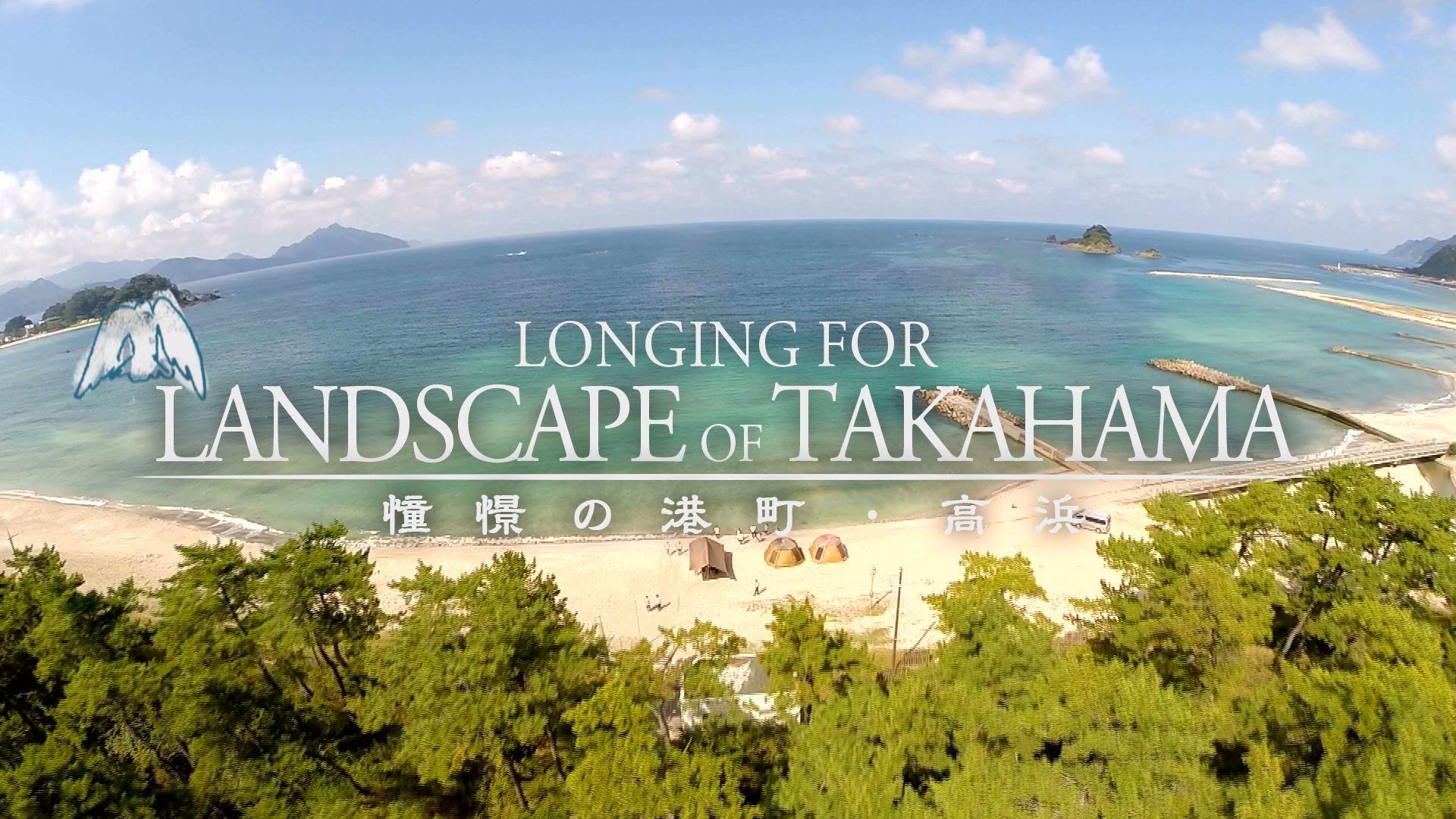 LONGING FOR LANDSCAPE OF TAKAHAMA